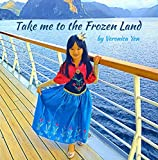 Take me to the Frozen Land: Yoyo's Adventure to meet Elsa in Norway (TwinSouls Fantasy Book 1) (English Edition)