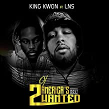 2 of America's Most Wanted (feat. LNS) [Explicit]