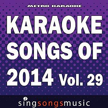 Karaoke Songs of 2014, Vol. 29