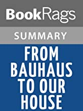 Best from bauhaus to our house summary Reviews