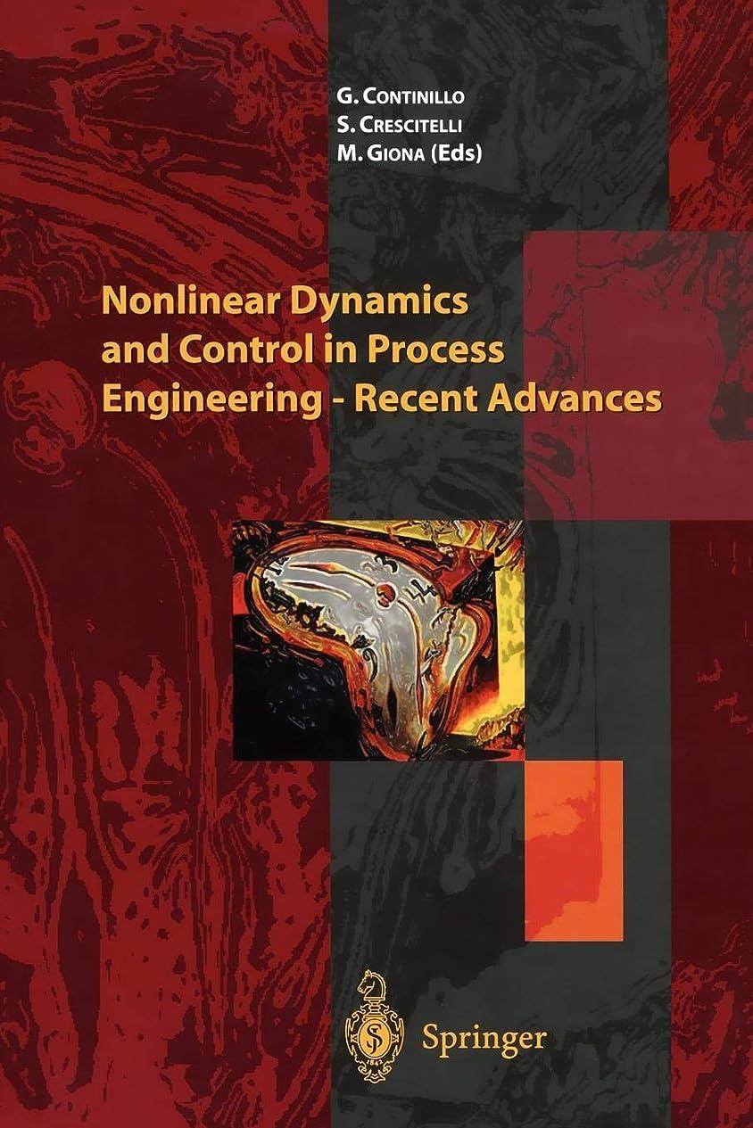 がっかりした保険環境に優しいNonlinear Dynamics and Control in Process Engineering ― Recent Advances