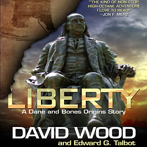 Liberty: A Dane and Bones Origins Story audiobook cover art