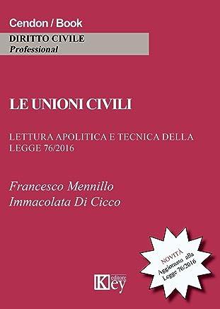 Le unioni civili: Lettura apolitica e tecnica della legge 76/2016