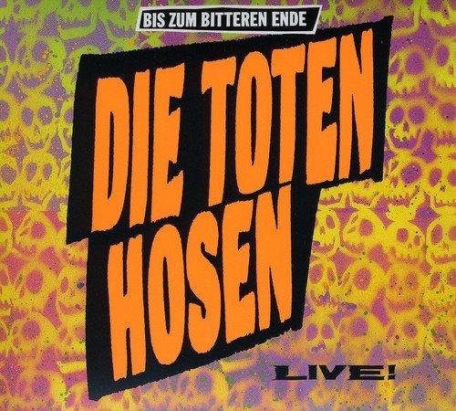 Bis Zum Bitteren Ende-Live! (Deluxe-Edition mit Bonus-Tracks)