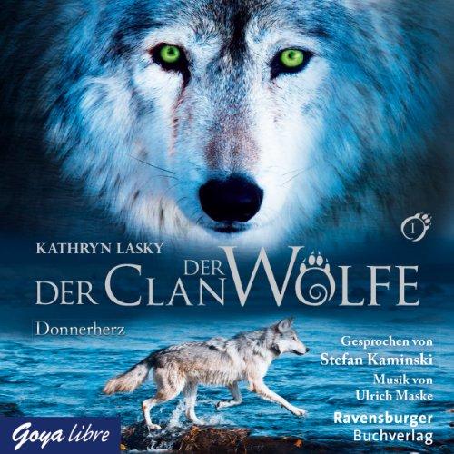Donnerherz: Der Clan der Wölfe 1