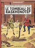 Les Aventures de Scott et Hastings, tome 1 - Le Tombeau de Raskhenotep