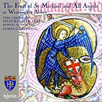 Feast of St Michael & All Angels at Westminster Abbey by Choir of Westminster Abbey (2007-09-11)