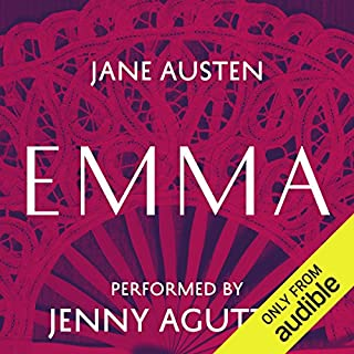 Emma                   Written by:                                                                                                                                 Jane Austen                               Narrated by:                                                                                                                                 Jenny Agutter                      Length: 14 hrs and 45 mins     4 ratings     Overall 4.8