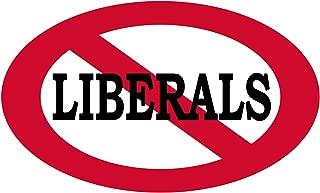 No Liberals Allowed Sticker Bumper Sticker Oval 5