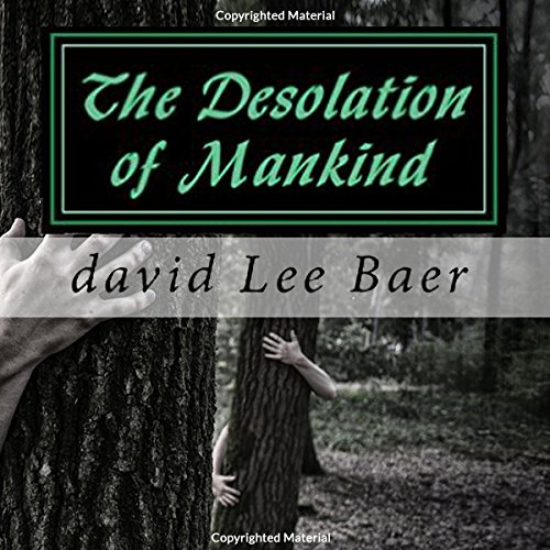 The Desolation of Mankind (Volume 1) audiobook cover art