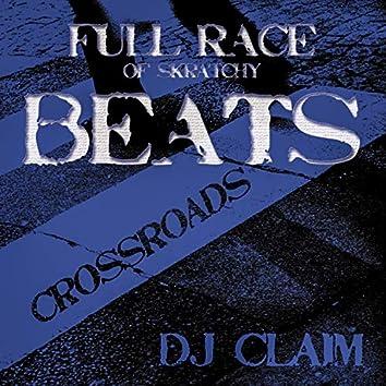Crossroads I Full Race of Skratchy Beats