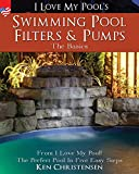 Swimming Pool Filters and Pumps: The Basics: From...