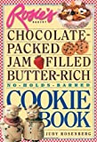 By Judy Rosenberg Rosie's Bakery Chocolate-Packed, Jam-Filled, Butter-Rich, No-Holds-Barred Cookie...