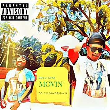 Movin' (feat. So-Low 91)
