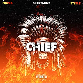 Chief (feat. Murks & Steele)
