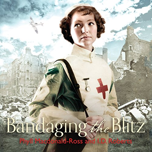Bandaging the Blitz audiobook cover art