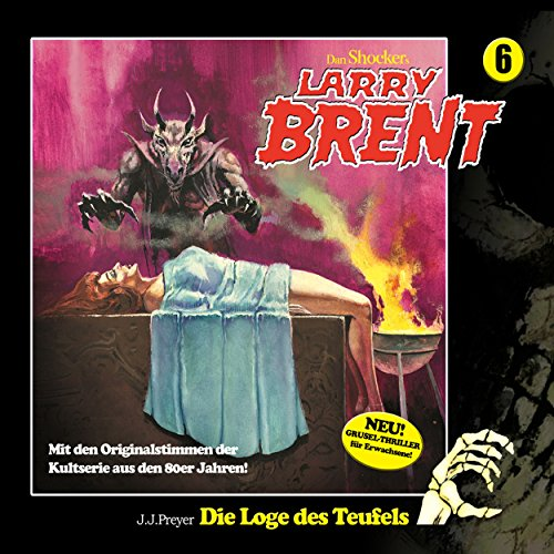 Die Loge des Teufels     Larry-Brent-Hörbuch 6              By:                                                                                                                                 J. J. Preyer                               Narrated by:                                                                                                                                 Wolfgang Rüter,                                                                                        Rainer Schmitt,                                                                                        Heidi Schaffrath,                   and others                 Length: 2 hrs and 42 mins     Not rated yet     Overall 0.0