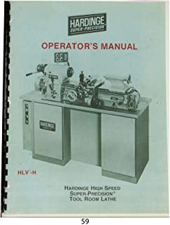 Hardinge HLV-H Super Precision Lathe Operators Manual
