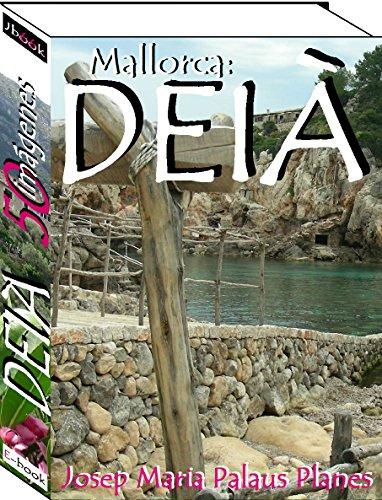 Mallorca: DEIÀ (50 imágenes) (English Edition)