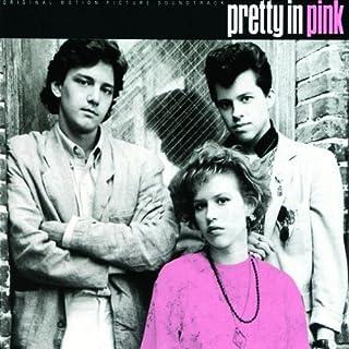 「プリティ・イン・ピンク~恋人たちの街角」オリジナル・サウンドトラック