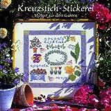 Kreuzstich-Stickerei - Motive aus dem Garten