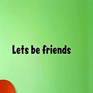 """Design with Vinyl US V SOS 970 1 Top Selling Decals Lets Be Friends Wall Art Size: 6 Inches X 20 Inches Color: Black, 6"""" x..."""