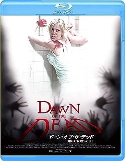 ドーン・オブ・ザ・デッド ディレクターズ・カット [Blu-ray]