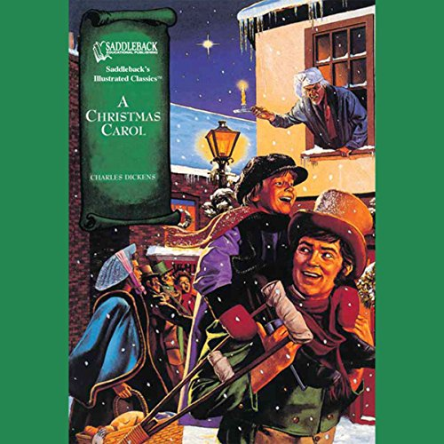 A Christmas Carol: Saddleback Illustrated Classics                   By:                                                                                                                                 Charles Dickens                               Narrated by:                                                                                                                                 Saddleback Educational Publishing                      Length: 44 mins     Not rated yet     Overall 0.0
