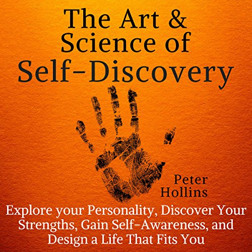 The Art and Science of Self-Discovery audiobook cover art