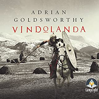 Vindolanda                   By:                                                                                                                                 Adrian Goldsworthy                               Narrated by:                                                                                                                                 Peter Noble                      Length: 14 hrs and 6 mins     148 ratings     Overall 4.4