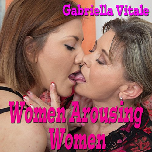 Women Arousing Women audiobook cover art