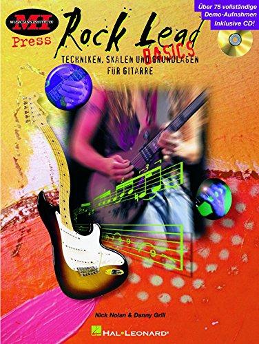 Rock Leads Basics: Techniken, Skalen und Grundlagen für Gitarre