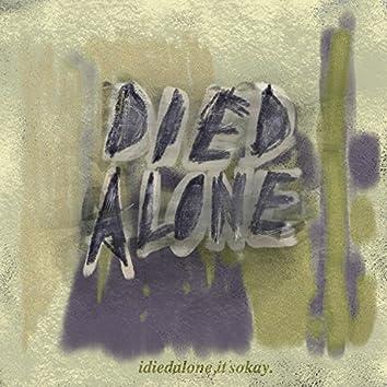 I Died Alone, It's Okay.