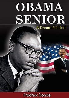 Obama Senior. A Dream Fulfilled