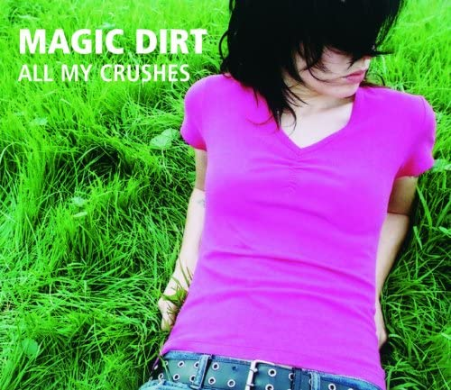 Magic Dirt