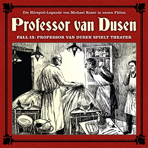 Couverture de Professor van Dusen spielt Theater