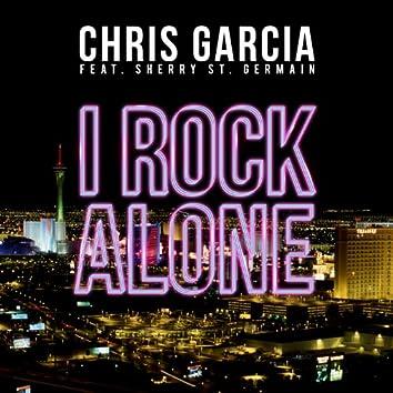 I Rock Alone (Feat. Sherry St. Germain)