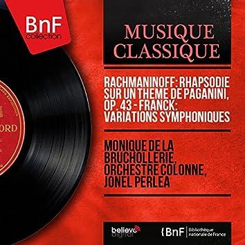 Rachmaninoff: Rhapsodie sur un thème de Paganini, Op. 43 - Franck: Variations symphoniques (Mono Version)