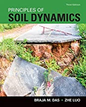 Principles of Soil Dynamics (Activate Learning with these NEW titles from Engineering!)