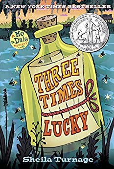 Three Times Lucky (Mo & Dale Mystery Book 1) by [Sheila Turnage]