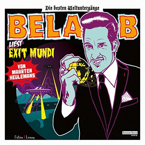 Exit Mundi. Die besten Weltuntergänge                   Autor:                                                                                                                                 Maarten Keulemans                               Sprecher:                                                                                                                                 Bela B.                      Spieldauer: 2 Std. und 36 Min.     81 Bewertungen     Gesamt 4,3