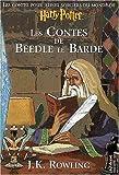 Les Contes de Beedle le Barde - Gallimard Jeunesse - 04/12/2008