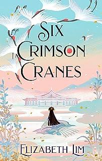 Six Crimson Cranes: 1