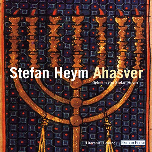 Ahasver                   Autor:                                                                                                                                 Stefan Heym                               Sprecher:                                                                                                                                 Stefan Heym                      Spieldauer: 12 Std. und 59 Min.     156 Bewertungen     Gesamt 4,0