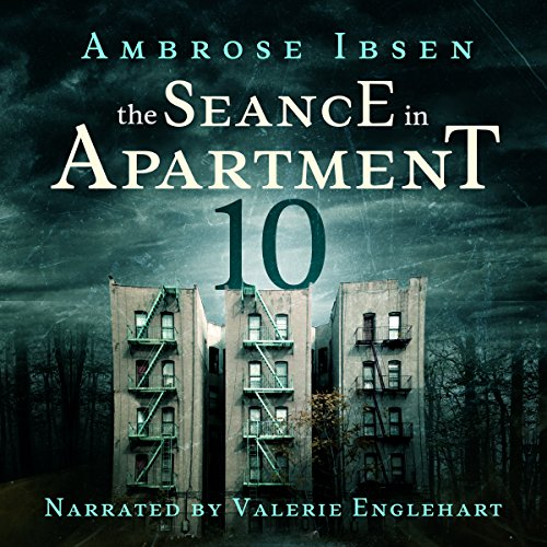 The Seance in Apartment 10 audiobook cover art