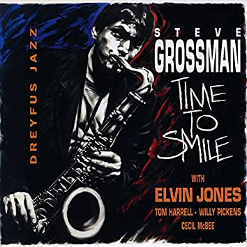 Time to Smile (feat. Elvin Jones, Tom Harrell, Willy Pickens & Cecil McBee)