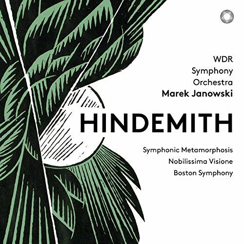 Hindemith: Symphonic Metamorphosis, Nobilissima visione Suite & Konzertmusik