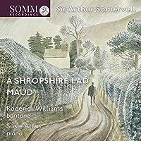 Maud / Shropshire Lad