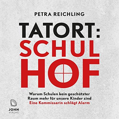 Tatort Schulhof - Warum Schulen kein geschützter Raum mehr für unsere Kinder sind Titelbild