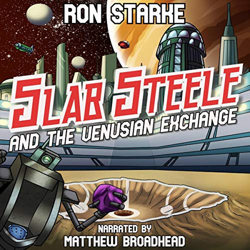 Slab Steele and the Venusian Exchange cover art